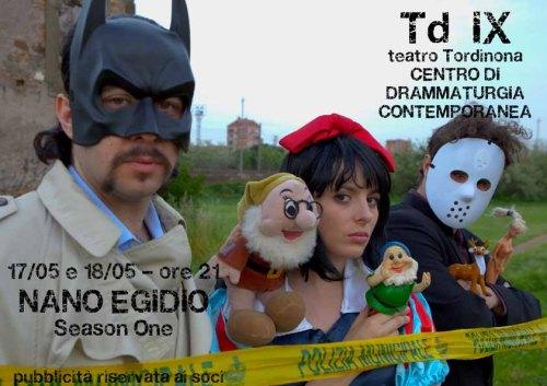 Nano Egidio. Una Storia Vera. Season One al Teatro Tor di Nona